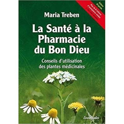 Livre: La Santé à la Pharmacie du Bon Dieu - Maria Treben