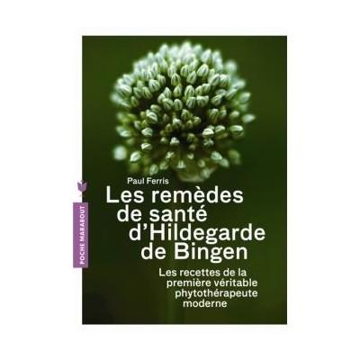 Livre: Les remèdes de santé d'Hildegarde de Bingen - Paul Ferris