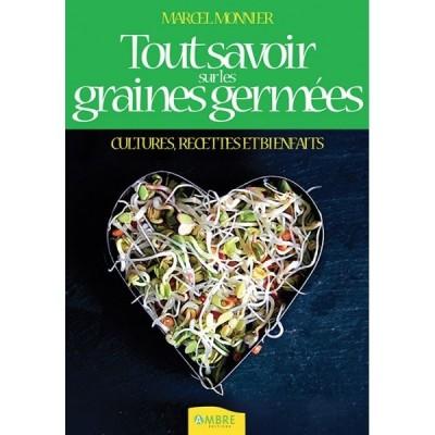 """Livre: """"Tout savoir sur les graines germées"""" de Marcel Monnier"""